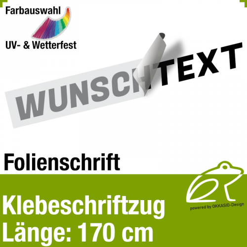 Klebefolienschriftzug Länge 170 cm / 1-zeilig