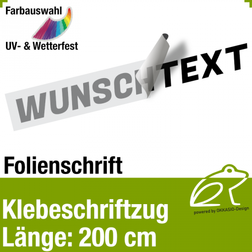 Klebefolienschriftzug Länge 200 cm / 1-zeilig