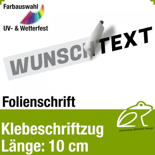 Klebefolienschriftzug Länge 10 cm / 1-zeilig