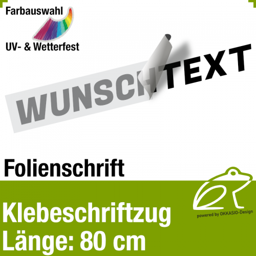 Klebefolienschriftzug Länge 80 cm / 1-zeilig