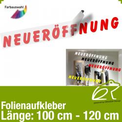 Aufkleber NEUERÖFFNUNG / 100 bis 120 cm