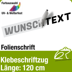 Klebefolienschriftzug Länge 120 cm / 1-zeilig