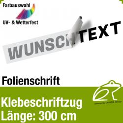 Klebefolienschriftzug Länge 300 cm / 1-zeilig