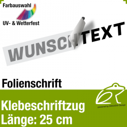 Klebefolienschriftzug Länge 25 cm / 1-zeilig